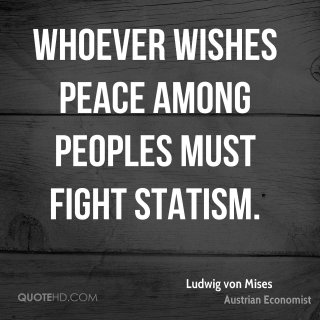 ludwig-von-mises-economist-whoever-wishes-peace-among-peoples-must
